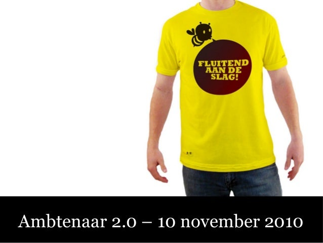Ambtenaar 2.0 – 10 november 2010