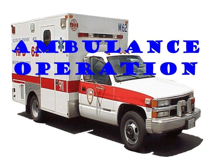 Ambulance operation 1