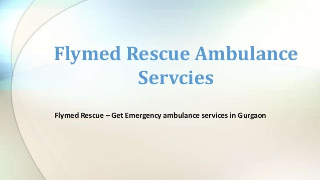 Flymed Rescue Ambulance Servcies Flymed Rescue – Get Emergency ambulance services in Gurgaon