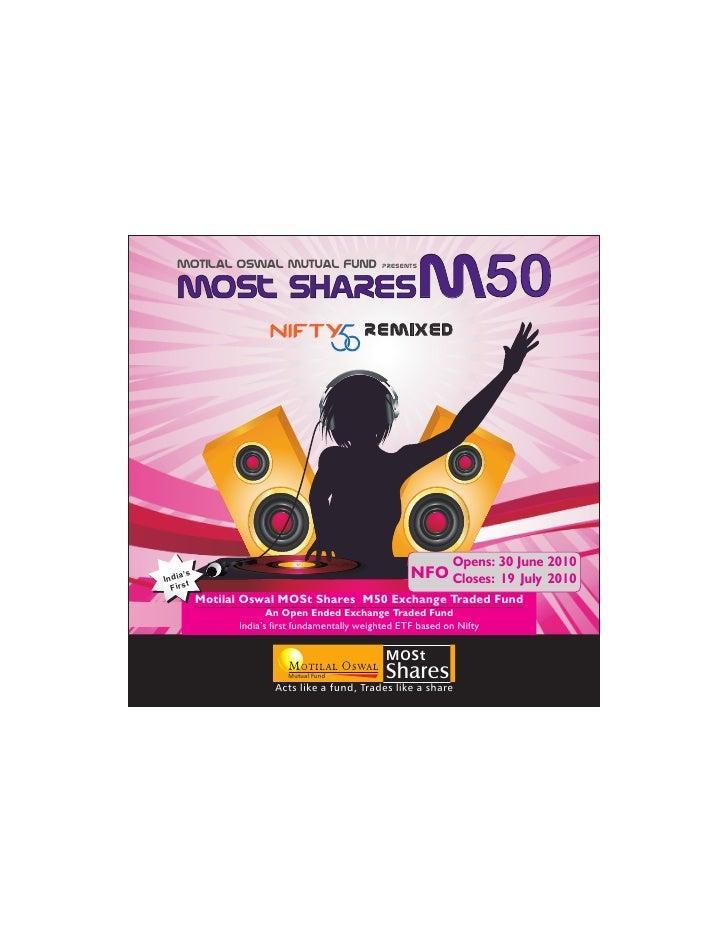 Motilal Oswal Mutual Fund                    presents                                                              m50    ...