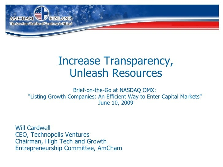 "Increase Transparency, Unleash Resources Brief-on-the-Go at NASDAQ OMX:   ""Listing Growth Companies: An Efficient Way..."