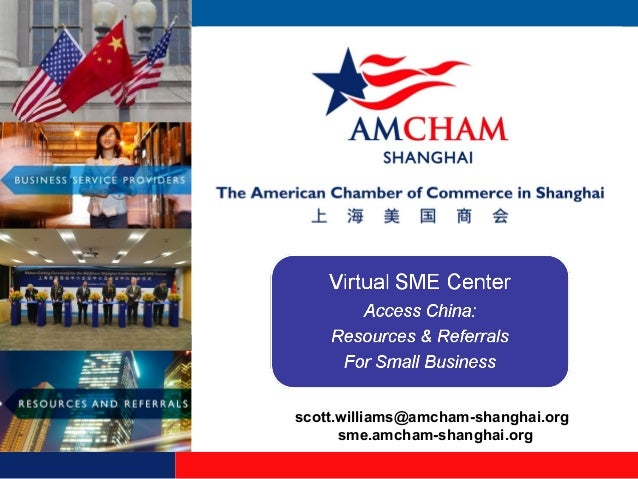 scott.williams@amcham-shanghai.org sme.amcham-shanghai.org