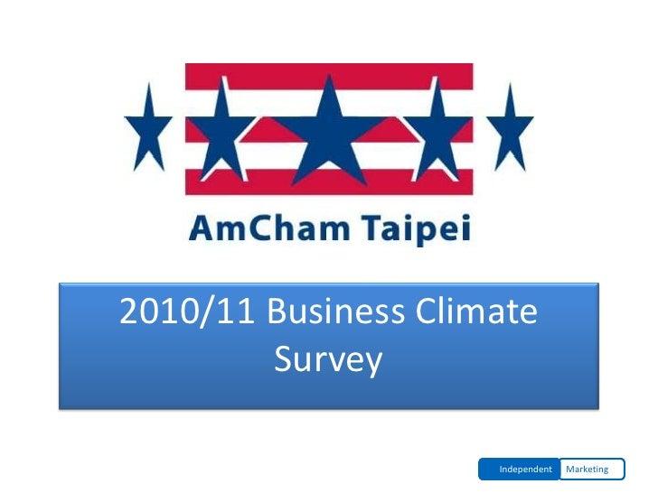 AmCham Taipei2010/11 Business Climate        Survey                     Independent   Marketing