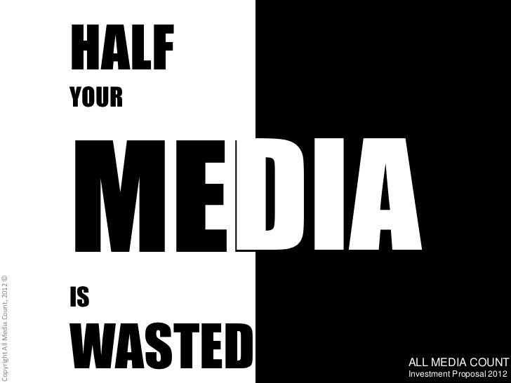 Half your media is wasted. We know which half.