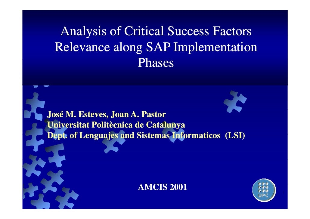 Analysis of Critical Success Factors  Relevance along SAP Implementation                 Phases                 Ph   José ...