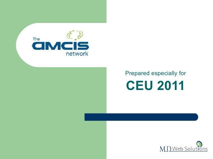 Prepared especially for CEU 2011