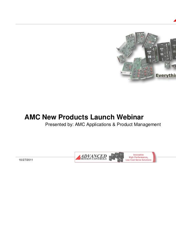 AMC New Products Webinar Cctober 2011