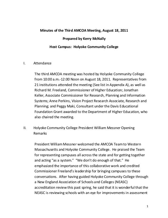 1Minutes of the Third AMCOA Meeting, August 18, 2011Prepared by Kerry McNallyHost Campus: Holyoke Community CollegeI. Atte...