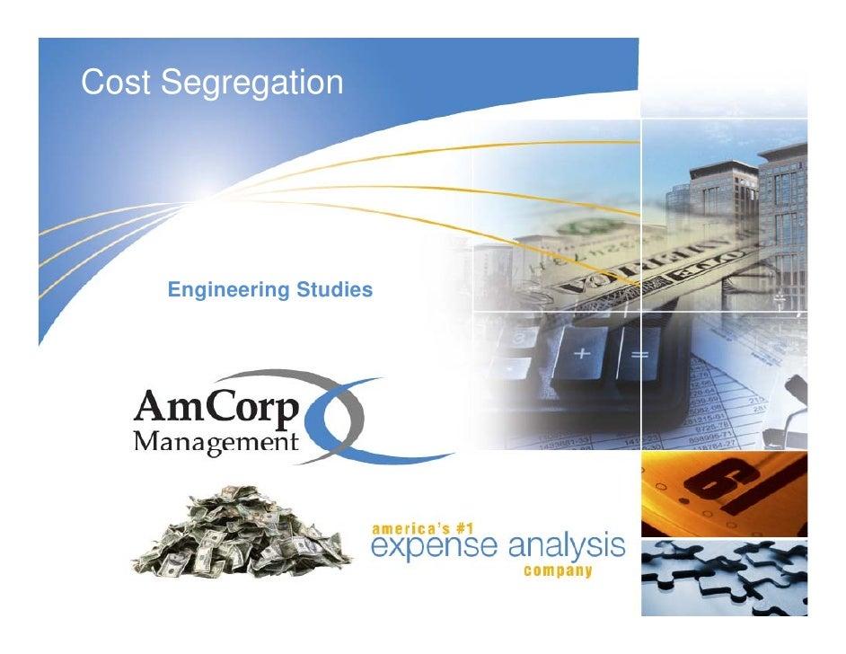 Cost Segregation          Engineering Studies