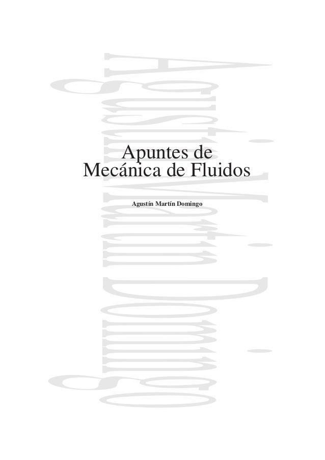 AgustinMartinDomingoApuntes de Mecánica de Fluidos Agustín Martín Domingo