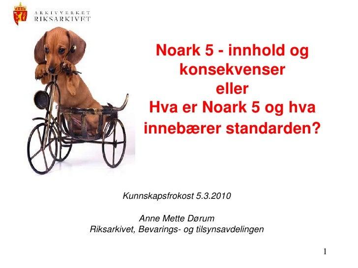 Anne Mette Dørum  - Si Kunnskapsfrokost 2010 03 05