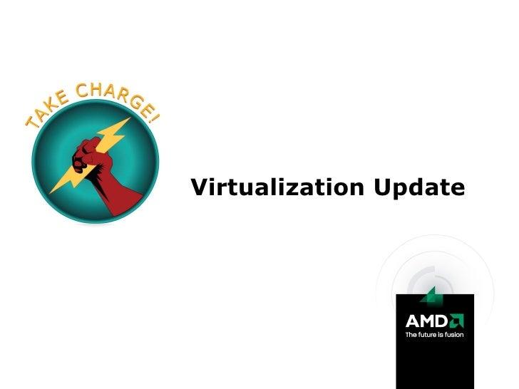 Virtualization Update