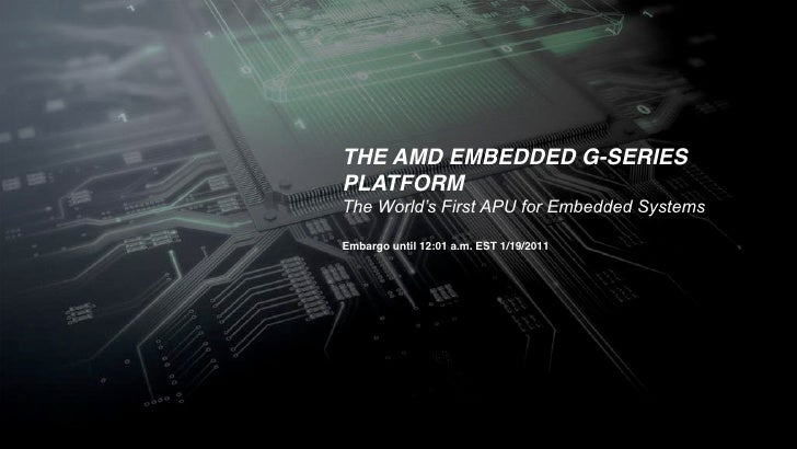 AMD Embedded G-Series Press Presentation