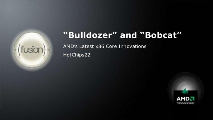 AMD Hot Chips Bulldozer & Bobcat Presentation