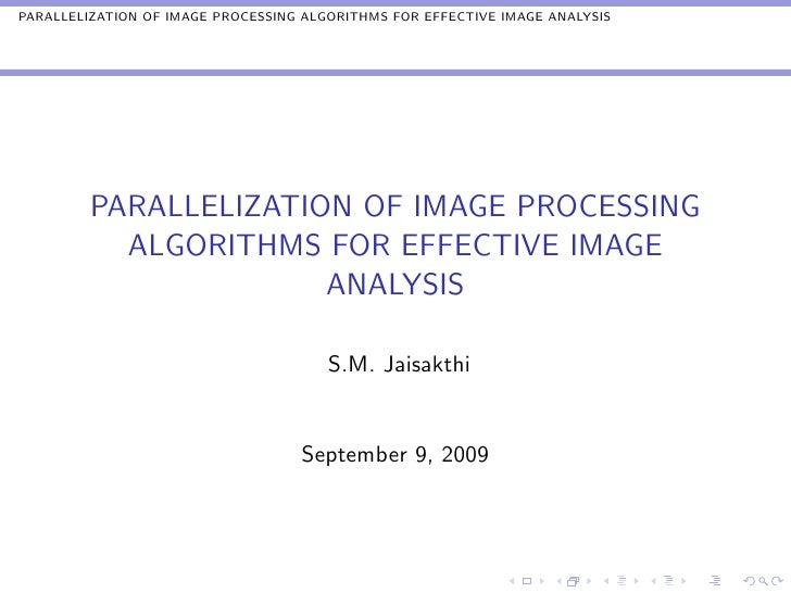 PARALLELIZATION OF IMAGE PROCESSING ALGORITHMS FOR EFFECTIVE IMAGE ANALYSIS              PARALLELIZATION OF IMAGE PROCESSI...