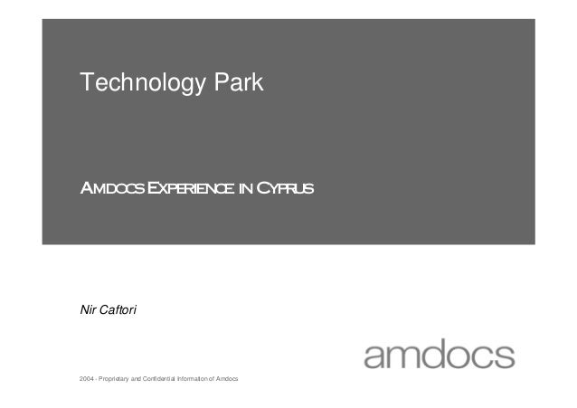 Technology ParkAmdo s E rie c in Cyp u    c xpe n e        rsNir Caftori2004 - Proprietary and Confidential Information of...