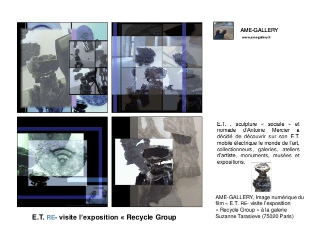 AME-GALLERY www.ame-gallery.fr AME-GALLERY www.ame-gallery.fr AME-GALLERY, Image numérique du film « E.T. RE- visite l'exp...
