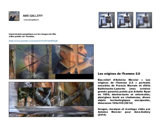 Ame gallery bas relief d'antoine mercier -les origines de l'homme 2.0-improvistion graphique sur les images du film