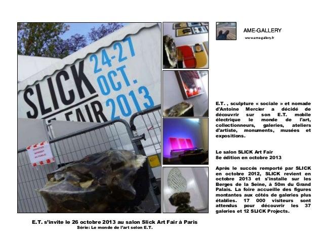 Ame gallery, dans la série -le monde de l'art selon e.t.-261013 slick art fair-album a