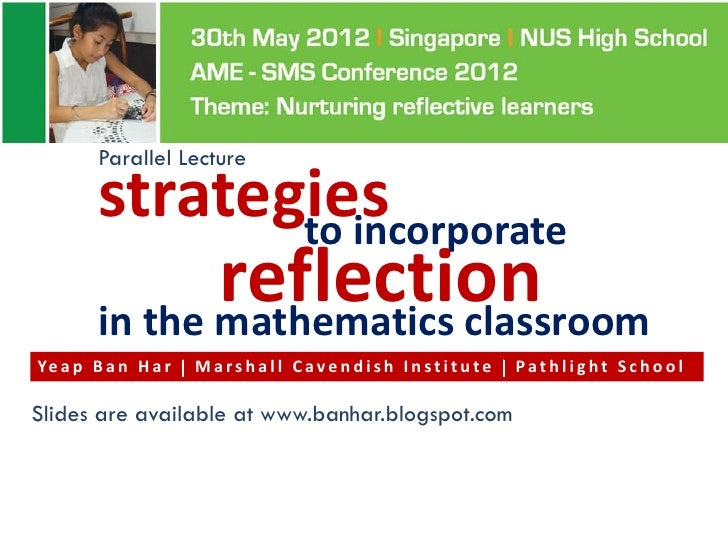 Parallel Lecture         strategies                to incorporate                reflection         in the mathematics cla...
