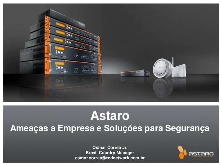 Ameaças Digitais   Solução Astaro Para Segurança De Redes Corporativas