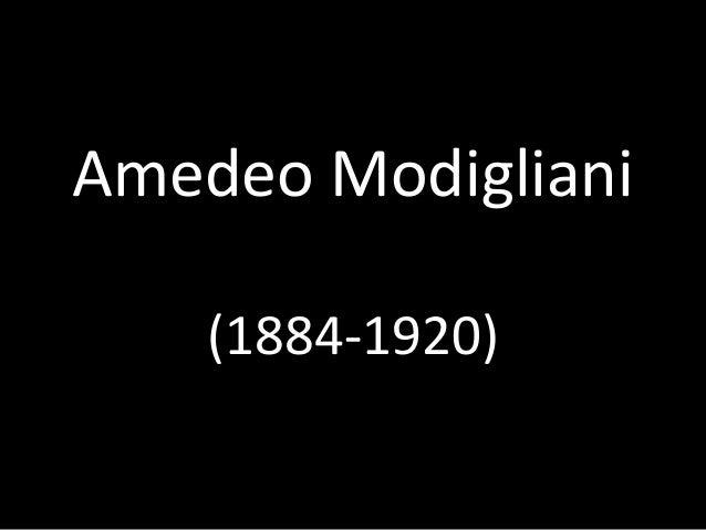 Amedeo Modigliani (1884 1920)