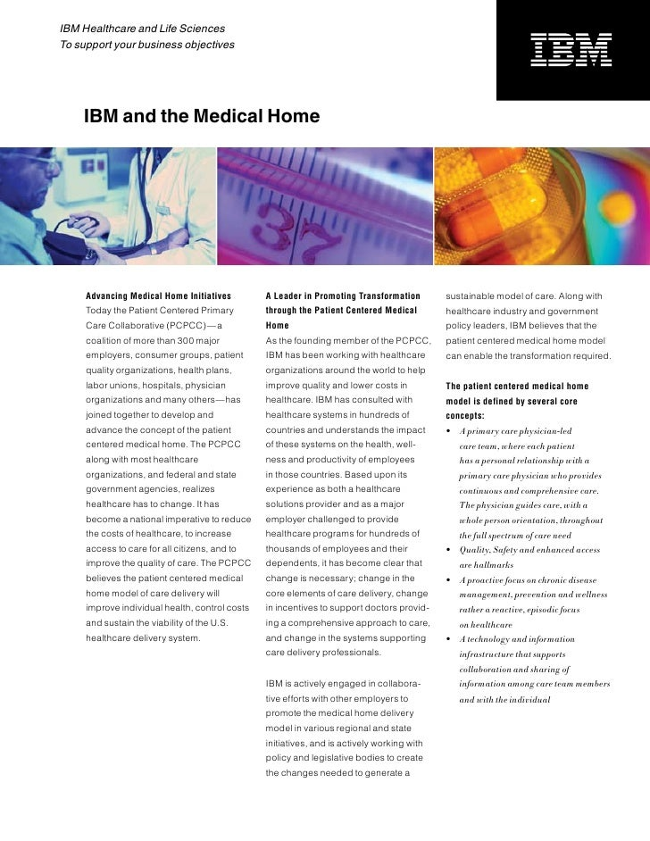 IBM Healthcare and Life Sciences To support your business objectives         IBM and the Medical Home          Advancing M...