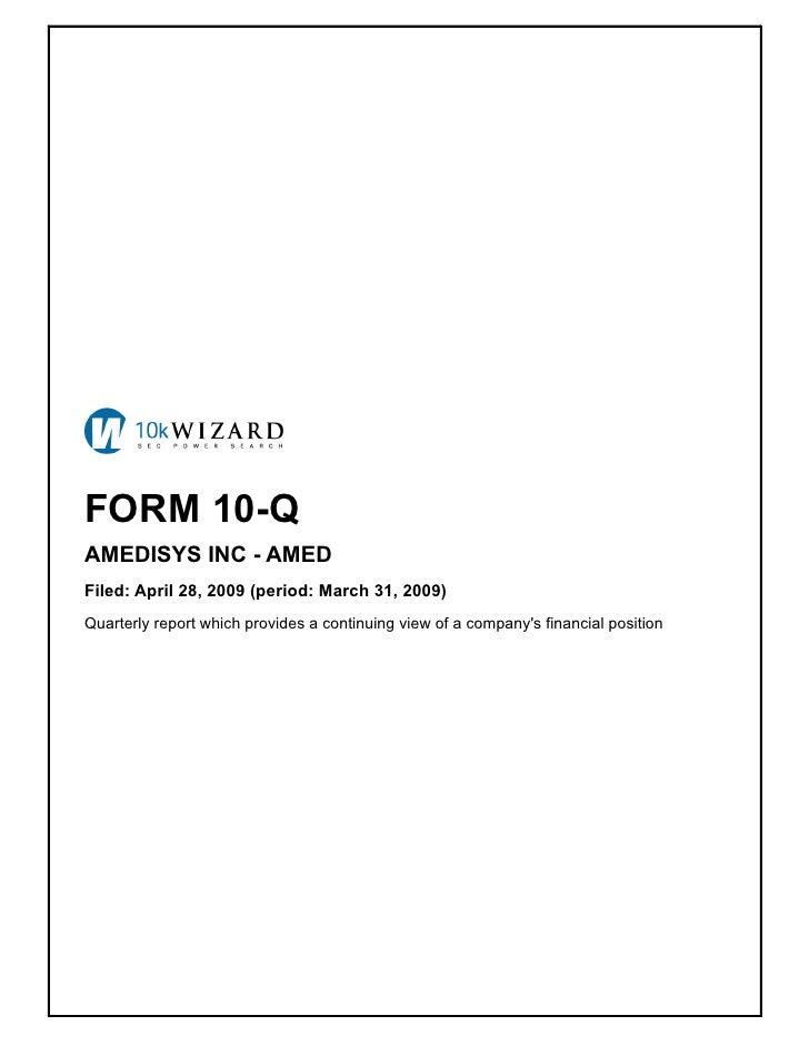 Q1 2009 Earning Report of Amedisys Inc.