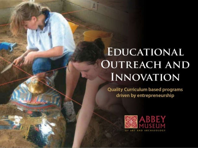 Education, Outreach and Innovation