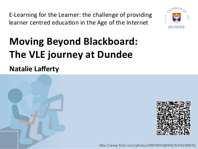 E-­‐Learning	  for	  the	  Learner:	  the	  challenge	  of	  providing	    learner	  centred	  educa6on	  in	  the	  Age	 ...