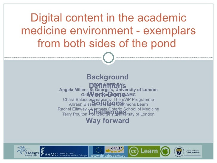 FOR AMEE BY: Angela Miller - St George's, University of London Gabrielle Campbell - AAMC Chara Balasubramaniam - The eViP ...
