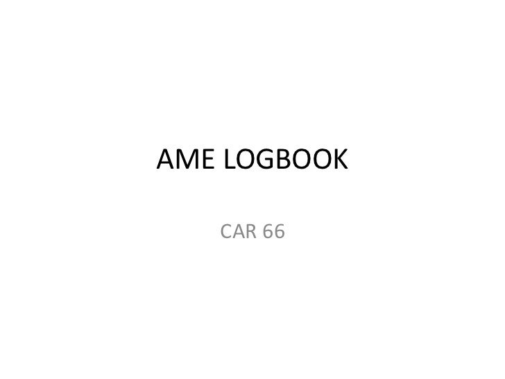 AME LOGBOOK   CAR 66