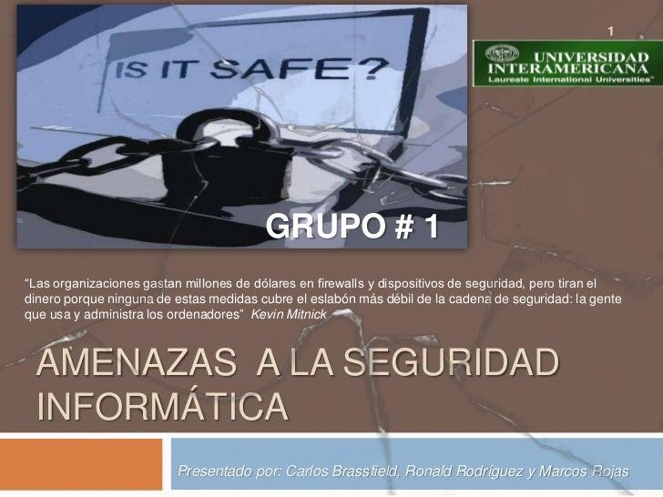 Amenazas a la Seguridad Informática