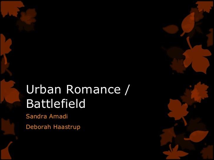 Urban Romance / Battlefield Sandra Amadi Deborah Haastrup