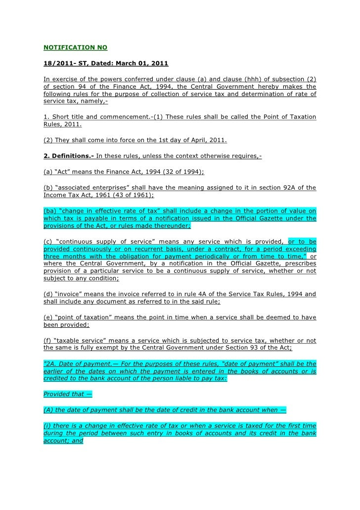 NOTIFICATION NO18/2011- ST, Dated: March 01, 2011In exercise of the powers conferred under clause (a) and clause (hhh) of ...