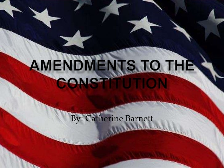 Amendments to the constitution pp