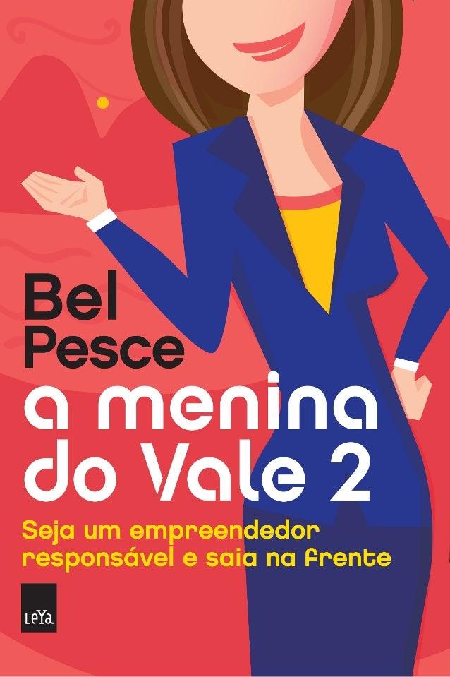 A Menina do Vale 2 - Prefácio + Primeira Capítulo