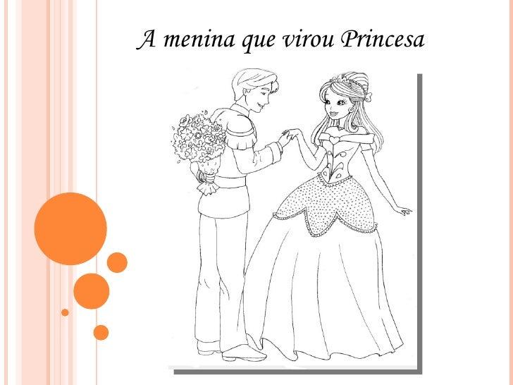 A menina que virou Princesa