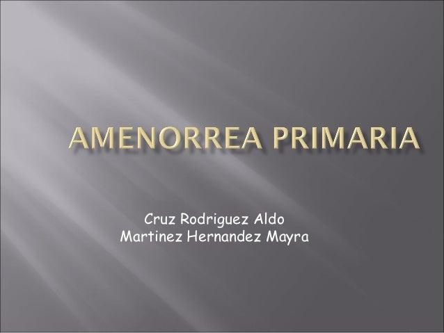 Cruz Rodriguez Aldo Martinez Hernandez Mayra