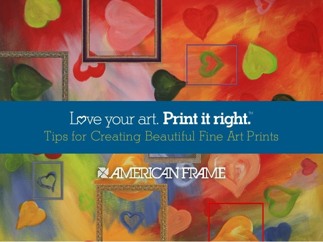 Tips for Creating Beautiful Fine Art Prints