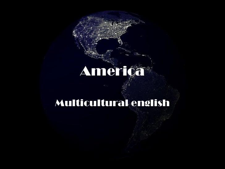 America Multicultural english