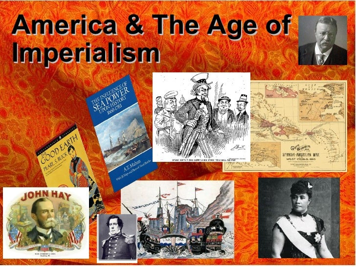 a history of the age of american imperialism Cultural relations and policies - expansion and the age of imperialism photo by: a4stockphotos the situation did not change drastically after the civil war, but there was a greater.