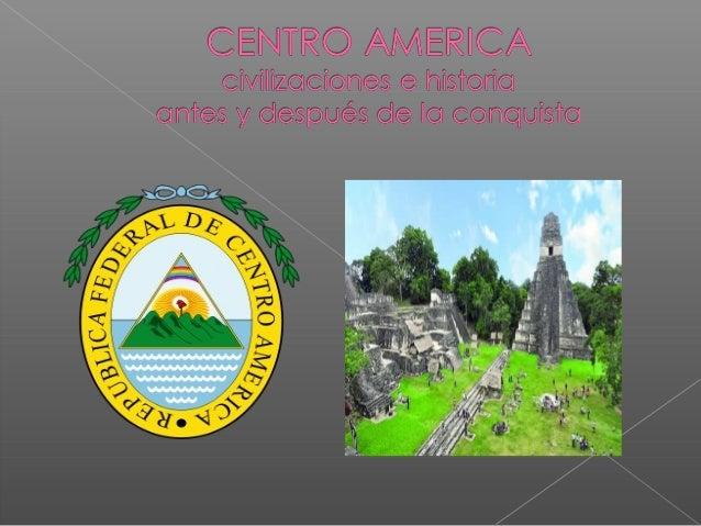 Civilizaciones masrepresentativas de centroAmérica