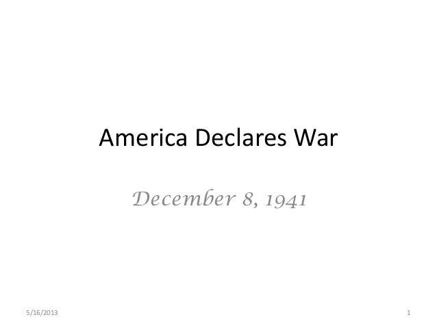 America Declares WarDecember 8, 19415/16/2013 1