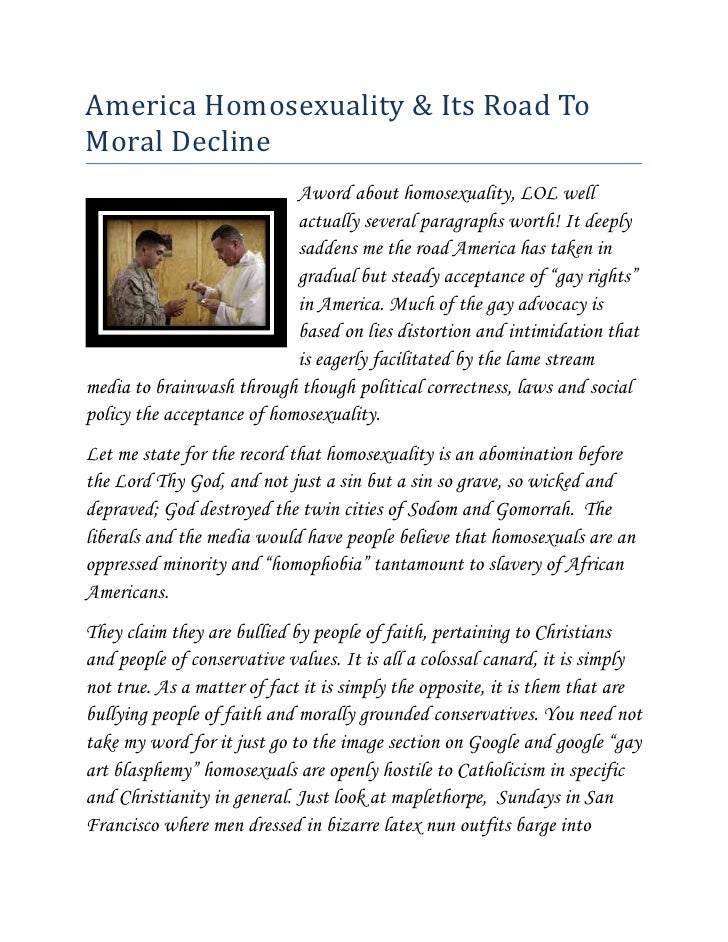 America Homosexuality & Its Road To Moral Decline<br />left17272000A word about homosexuality, LOL well actually several p...