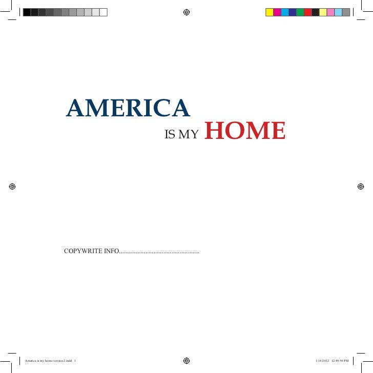 AMERICA                                                                        IS MY               HOME                   ...