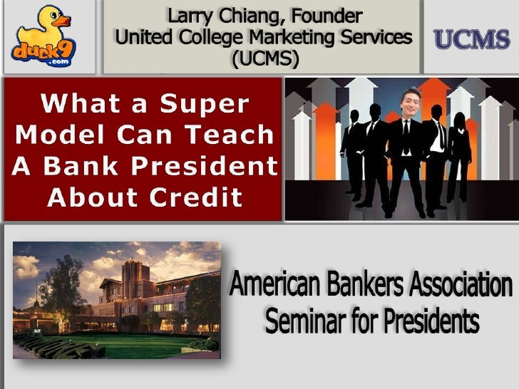 What a Super Model Can Teach A Bank President About Credit<br />