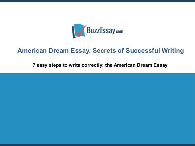 essay american dream education Free essay: colleges give students the opportunity to research and study their preferred subjects in depth in college, the majority of students are required.