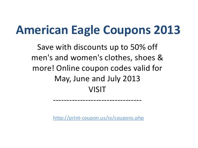American Eagle Coupons Code May 2013 June 2013 July 2013