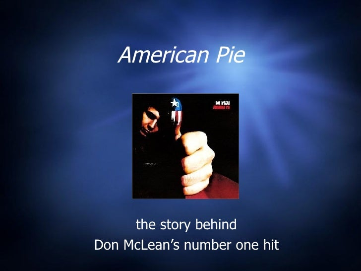 American Pie the story behind Don McLean's number one hit